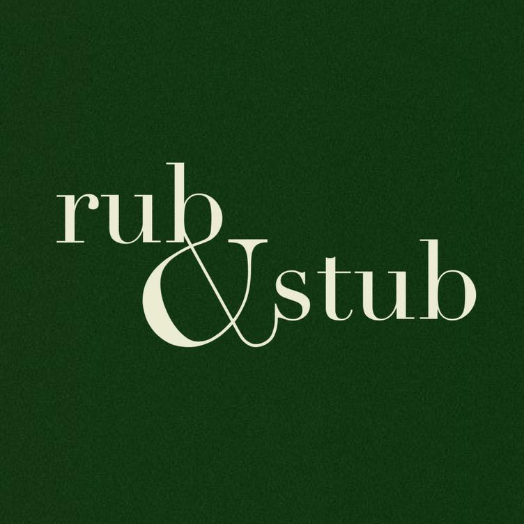 Rub & Stub