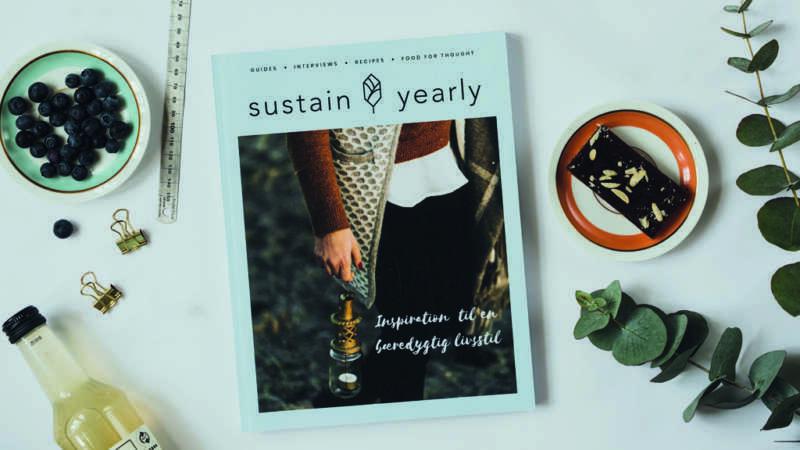Sustain Yearly – guides, interviews, opskrifter og stof til eftertanke