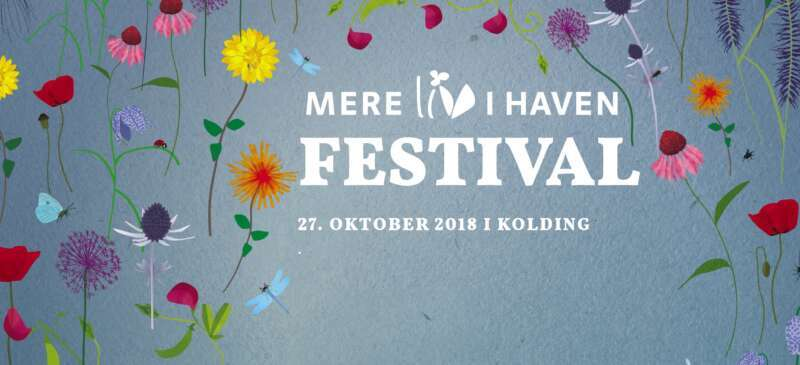 Mere Liv i Haven-jubilæumsfestival