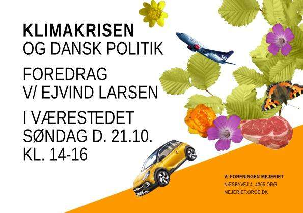 Klimakrisen og dansk politik – foredrag v. Ejvind Larsen