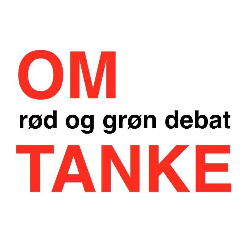 OMTANKE – rød og grøn debat