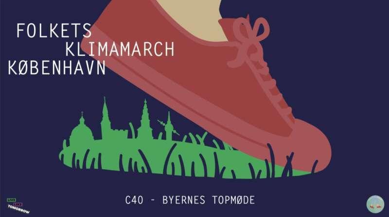 Folkets Klimamarch København: C40 – Byernes Topmøde