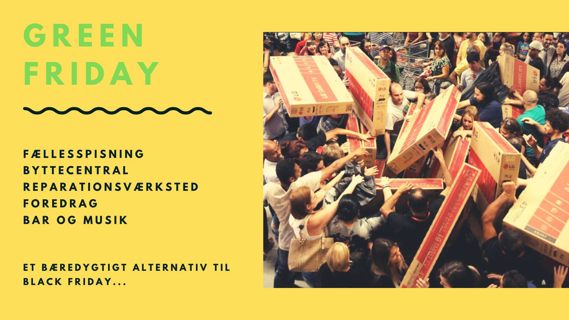 Green Friday- et bæredygtigt alternativ til Black Friday
