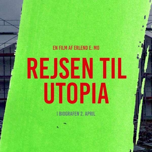 Rejsen til Utopia (Journey to Utopia)