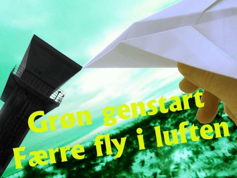 DEMONSTRATION: GRØN GENSTART – FÆRRE FLY I LUFTEN