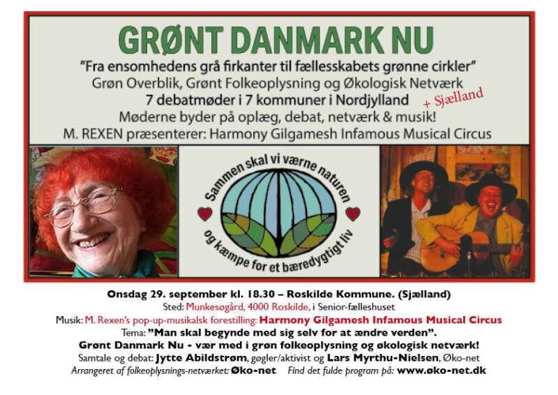 Hos Jytte Abildstrøm, M. Rexen's Musikalske Circus og Grønt Danmark Nu